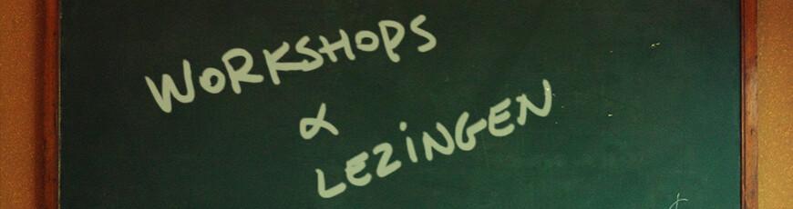 Workshops en lezingen